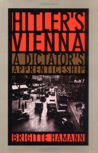 Hitler's Vienna: A Dictator's Apprenticeship 9780195125375