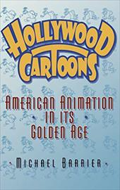 Hollywood Cartoons: American Animation in Its Golden Age 531654