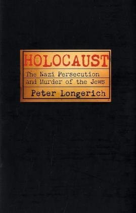 Holocaust: The Nazi Persecution and Murder of the Jews 9780192804365