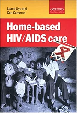 Home-Based HIV/AIDS Care 9780195781984