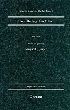 Home Mortgage Law Primer: Third Edition -A 3rd Ed -B 3/E -N 03 9780195386165