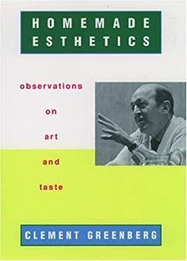 Homemade Esthetics: Observations on Art and Taste 9780195124330