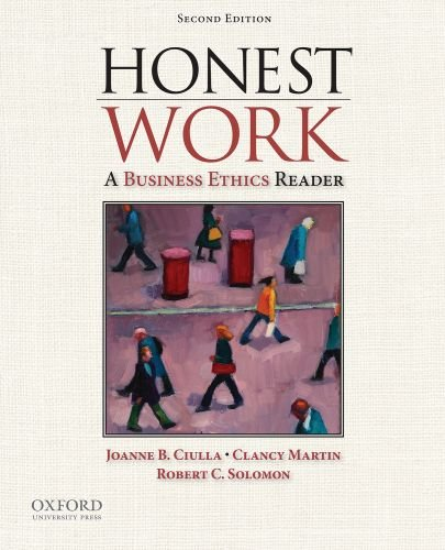 Honest Work: A Business Ethics Reader 9780195383157
