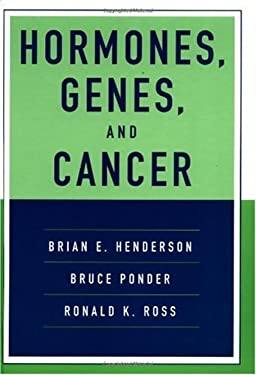 Hormones, Genes, and Cancer 9780195135763