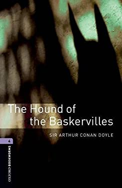 Oxford Bookworms Library: The Hound of the Baskervilles: Level 4: 1400-Word Vocabulary 9780194791748