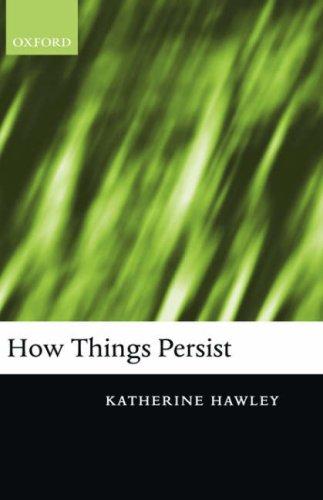 How Things Persist 9780199275434