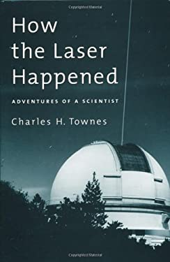 How the Laser Happened 9780195122688
