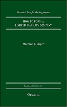 How to Form a Limited Liability Company 9780195339017