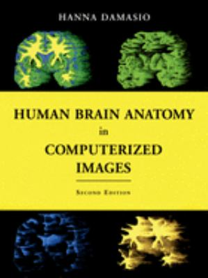 Human Brain Anatomy in Computerized Images 9780195165616