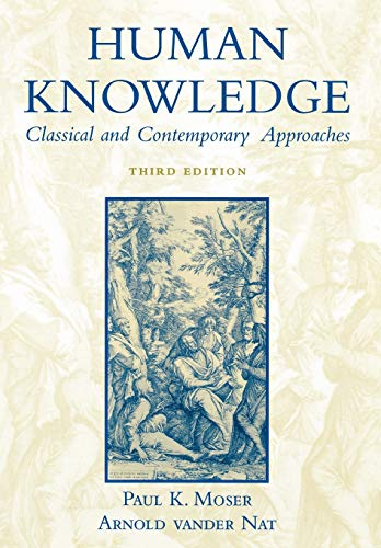 Human Knowledge: Classical and Contemporary Approaches 9780195149661