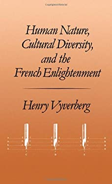 Human Nature, Cultural Diversity, and the French Enlightenment 9780195058642