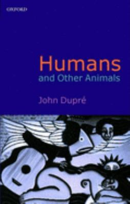 Humans and Other Animals 9780199247097