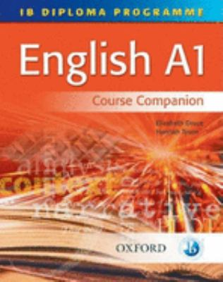 IB Diploma Programme English A1 Course Companion 9780199151479