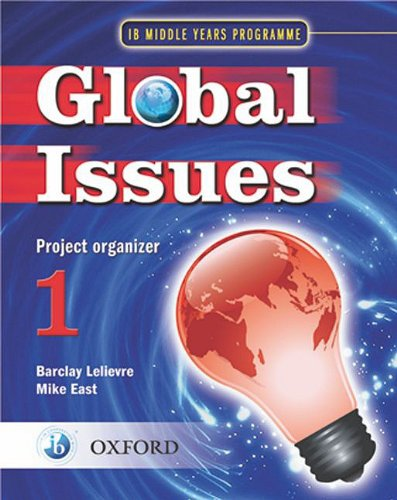 Global Issues Project Organizer 1: IB Middle Years Programme 9780199180790