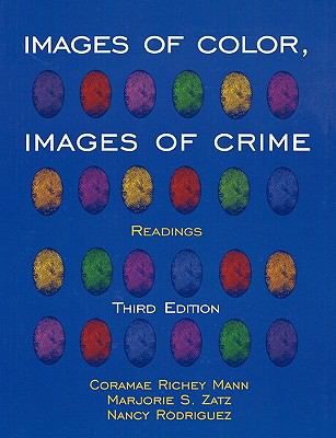 Images of Color, Images of Crime: Readings - 3rd Edition