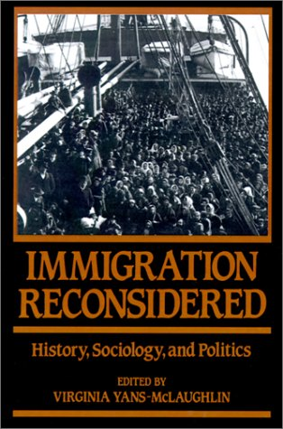 Immigration Reconsidered: History, Sociology, and Politics 9780195055108