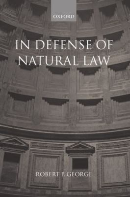 In Defense of Natural Law 9780199242993