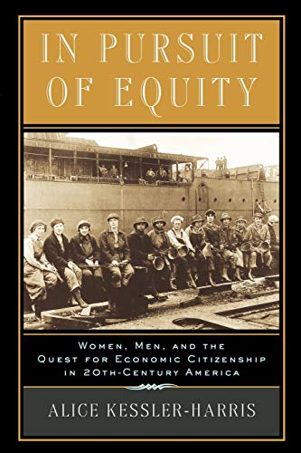 In Pursuit of Equity: Women, Men, and the Quest for Economic Citizenship in 20th-Century America 9780195158021