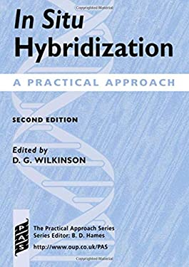 In Situ Hybridization: A Practical Approach 9780199636587
