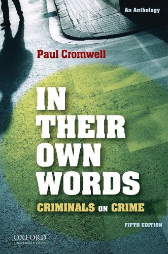 In Their Own Words: Criminals on Crime: An Anthology