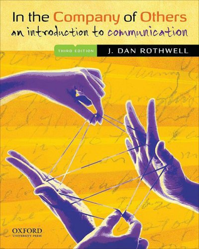 In the Company of Others: An Introduction to Communication 9780195336306