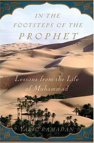 In the Footsteps of the Prophet: Lessons from the Life of Muhammad 9780195308808