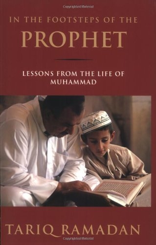 In the Footsteps of the Prophet: Lessons from the Life of Muhammad 9780195374766