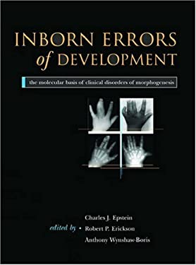 Inborn Errors of Development: The Molecular Basis of Clinical Disorders of Morphogenesis 9780195145021