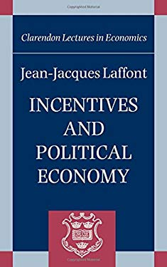 Incentives and Political Economy 9780198294245