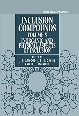 Inclusion Compounds: Volume 5: Inorganic and Physical Aspects of Inclusion 9780198552932