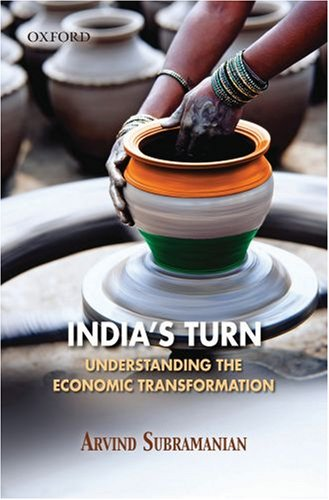 India's Turn: Understanding the Economic Transformation 9780195693546
