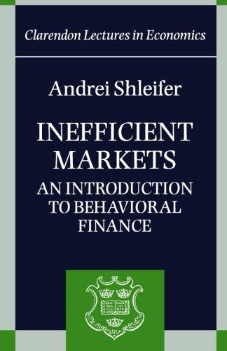 Inefficient Markets: An Introduction to Behavioral Finance 9780198292272