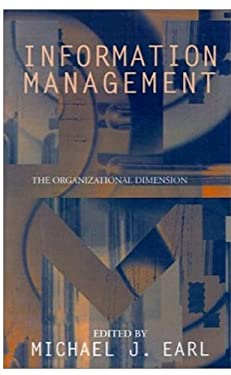 Information Management: The Organizational Dimension 9780198257608