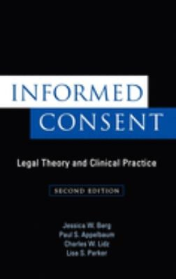 Informed Consent: Legal Theory and Clinical Practice 9780195126778
