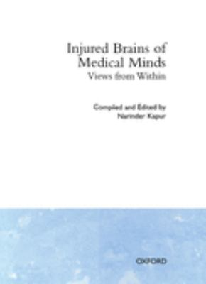 Injured Brains of Medical Minds: Views from Within 9780198521440
