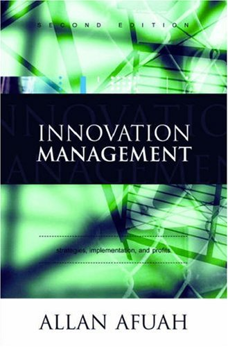 Innovation Management: Strategies, Implementation, and Profits 9780195142303