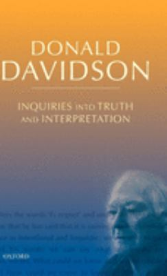 Inquiries Into Truth and Interpretation 9780199246281