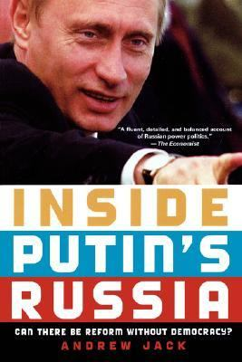Inside Putin's Russia: Can There Be Reform Without Democracy? 9780195189094