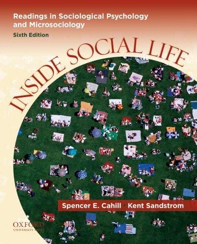 Inside Social Life: Readings in Sociological Psychology and Microsociology - Cahill, Spencer E. / Sandstrom, Kent
