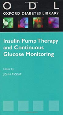 Insulin Pump Therapy and Continuous Glucose Monitoring 9780199568604