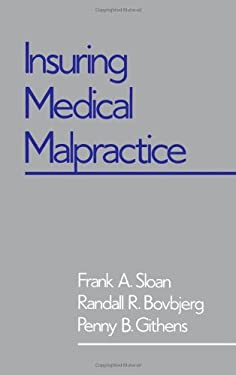 Insuring Medical Malpractice 9780195069594