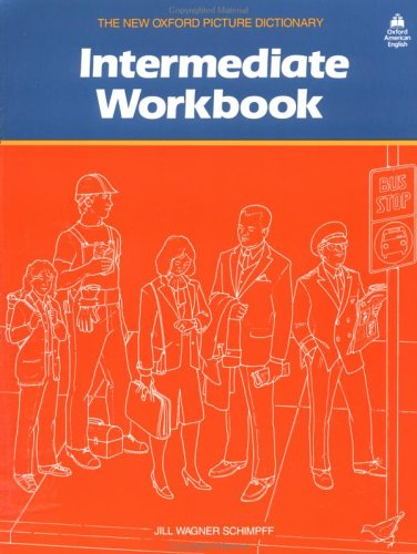 Intermediate Workbook, the New Oxford Picture Dictionary 9780194343251