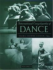 International Encyclopedia of Dance: A Project of Dance Perspectives Foundation, Inc.
