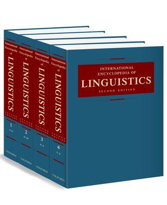 International Encyclopedia of Linguistics: 4-Volume Set 9780195139778