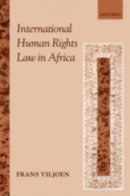 International Human Rights Law in Africa 9780199218585