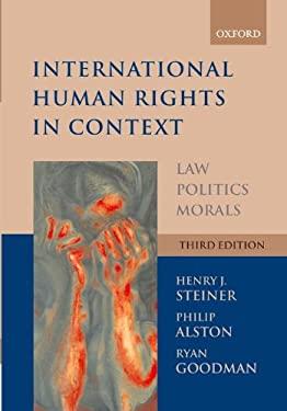 International Human Rights in Context: Law, Politics, Morals: Text and Materials 9780199279425