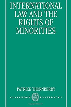 International Law and the Rights of Minorities 9780198258292