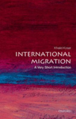 International Migration: A Very Short Introduction 9780199298013