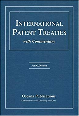 International Patent Treaties with Commentary 9780195323184