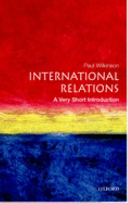 International Relations: A Very Short Introduction 9780192801579